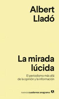 La mirada lucida - Albert Llado