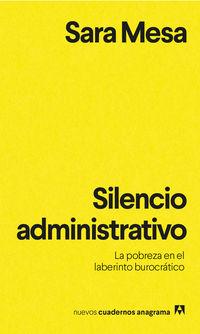 SILENCIO ADMINISTRATIVO - LA POBREZA EN EL LABERINTO BUROCRATICO