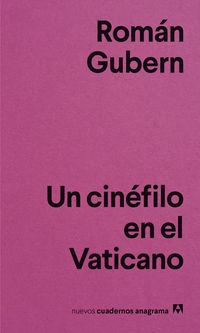 CINEFILO EN EL VATICANO, UN