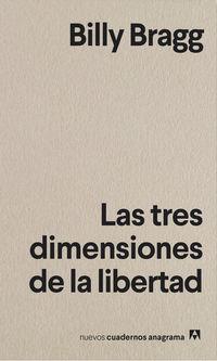 Las tres dimensiones de la libertad - Billy Bragg