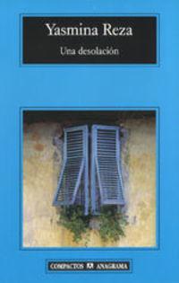 Una Desolación - Yasmina Reza