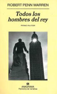 Todos Los Hombres Del Rey - Robert Penn Warren