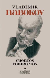 Cuentos Completos (vladimir Nabokov) - Vladimir Nabokov