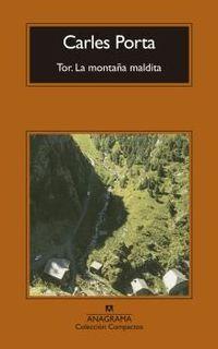 Tor - La Montaña Maldita - Carles Porta