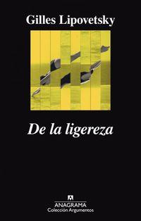 De La Ligereza - Gilles Lipovetsky
