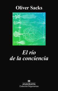 El rio de la conciencia - Oliver Sacks