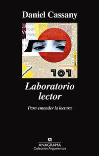 Laboratorio Lector - Para Entender La Lectura - Daniel Cassany
