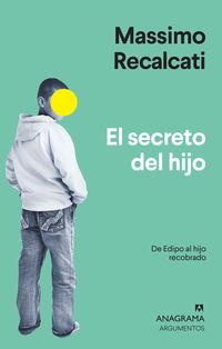 El secreto del hijo - Massimo Recalcati