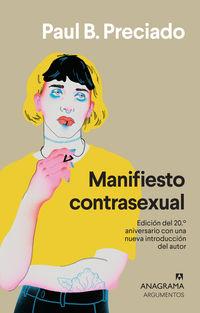 Manifiesto Contrasexual - Paul B. Preciado