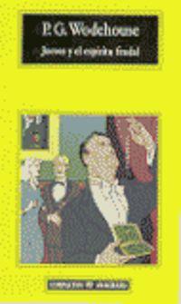 Jeeves Y El Espiritu Feudal - P. G. Wodehouse