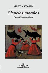 CIENCIAS MORALES (PREMIO HERRALDE 2007)