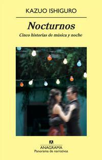 NOCTURNOS - CINCO HISTORIAS DE MUSICA Y NOCHE