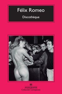 Discotheque - Felix Romeo