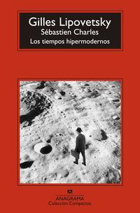 TIEMPOS HIPERMODERNOS, LOS