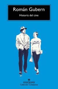 Historia Del Cine - Roman Gubern