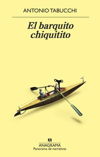 El barquito chiquitito - Antonio Tabucchi