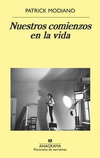 Nuestros Comienzos En La Vida - Patrick Modiano