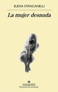 La mujer desnuda - Elena Stancanelli