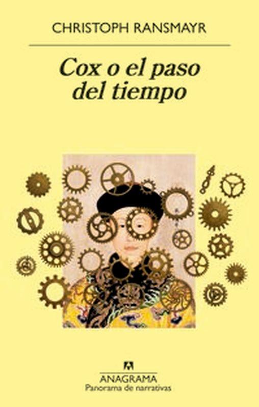 Cox O El Paso Del Tiempo - Chistoph Ransmayr