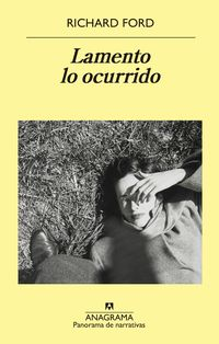 Lamento Lo Ocurrido - Richard Ford