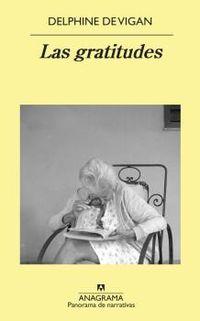 Las gratitudes - Delphine De Vigan
