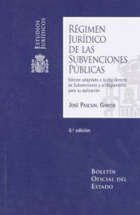 REGIMEN JURIDICO DE LAS SUBVENCIONES PUBLICAS