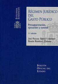 (7 ED) REGIMEN JURIDICO DEL GASTO PUBLICO 2018 PRESUPUESTACION, EJECUCION Y CONTROL