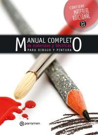 MANUAL COMPLETO DE MATERIALES Y TECNICAS DE PINTURA Y DIBUJO
