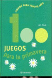 100 JUEGOS PARA LA PRIMAVERA
