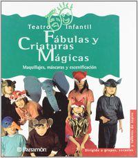 FABULAS Y CRIATURAS MAGICAS - TEATRO INFANTIL