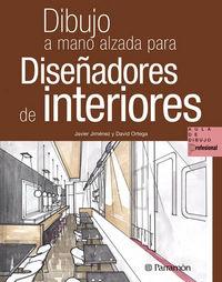Dibujo A Mano Alzada Para Diseñadores De Interiores - Javier Jimenez
