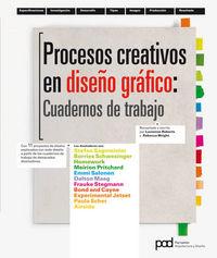 Procesos Creativos En Diseño Grafico:  Cuadernos De Trabajo - Lucienne Roberts