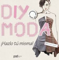 DIY MODA - ¡HAZLO TU MISMA!