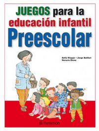 juegos para la educacion infantil preescolar - Sofia Kloppe