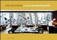 COOL BARCELONA - A NON-STANDARD GUIDE