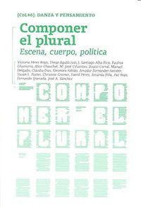 COMPONER EL PLURAL - ESCENA CUERPO POLITICA