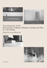 ARCHITECTURE OF LIFE BY CARLOS BUNGA, THE