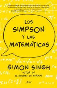 Los Simpson Y Las Matemáticas. Simon Singh Autor De El Enigma De Fermat - Simon Singh