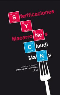sferificaciones y macarrones - la ciencia en la cocina tradicional y moderna - Claudi Mans