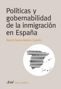 politicas y gobernabilidad de la inmigracion en españa - R. Zapata Barrero (coord. )