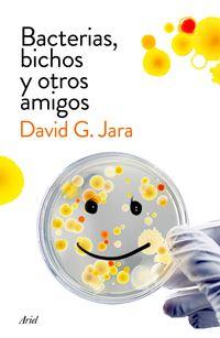 bacterias, bichos y otros amigos - pdte - David Gonzalez Jara