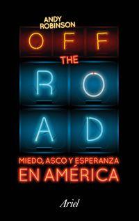 off the road - bienvenidos a la dolarocracia - Andy Robinson