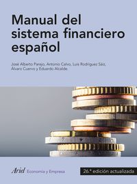 (26 Ed) Manual Sistema Financiero Español - Jose Alberto Parejo Gamir