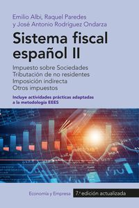 (7 Ed)  Sistema Fiscal Español Ii - Emilio  Albi  /  Raquel   Paredes  /  [ET AL. ]