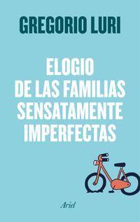 ELOGIO DE LAS FAMILIAS SENSATAMENTE IMPERFECTAS, EL