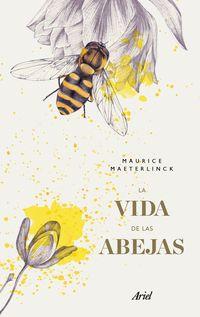 La vida de las abejas - Maurice Maeterlinck