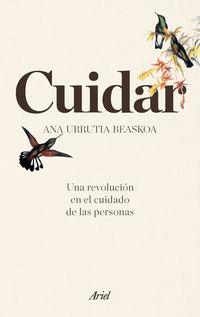 CUIDAR - UNA REVOLUCION EN EL CUIDADO DE LAS PERSONAS