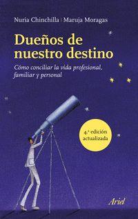 Dueños De Nuestro Destino - Nuria Chinchilla / Maruja Moragas