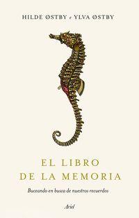 LIBRO DE LA MEMORIA, EL - BUCEANDO EN BUSCA DE NUESTROS RECUERDOS