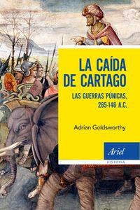 CAIDA DE CARTAGO, LA - LAS GUERRAS PUNICAS, 265-146 A. C.
